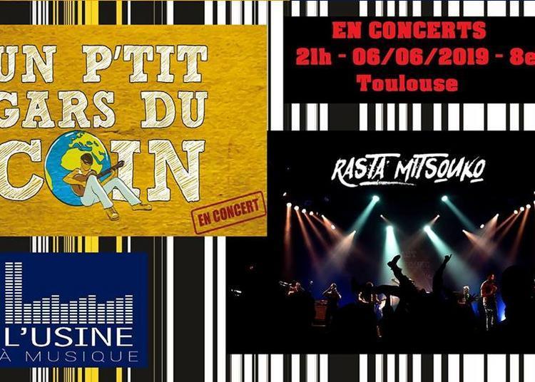 Concert De Rasta Mitsouko & Un P'tit Gars Du Coin à Toulouse