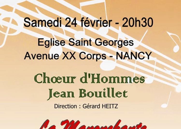 Concert du Choeur d'Hommes Jean Bouillet et de la chorale La Manonchante à Nancy