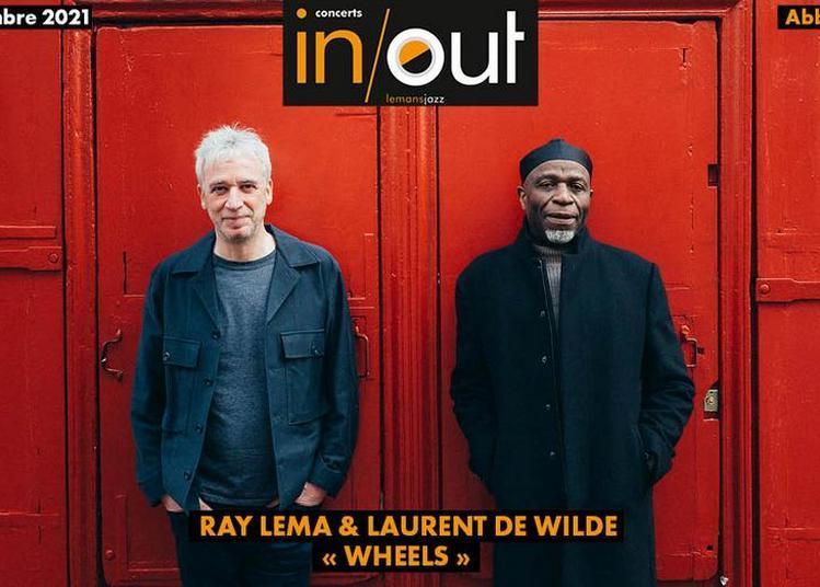 Concert in/out - Ray Lema & Laurent de Wilde « Wheels » à Yvre l'Eveque