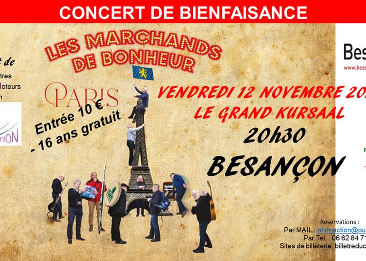 Concert Les Marchands de Bonheur à Besancon