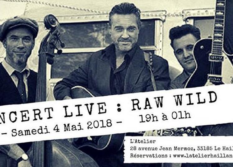 Concert Live Raw Wild ! à Le Haillan