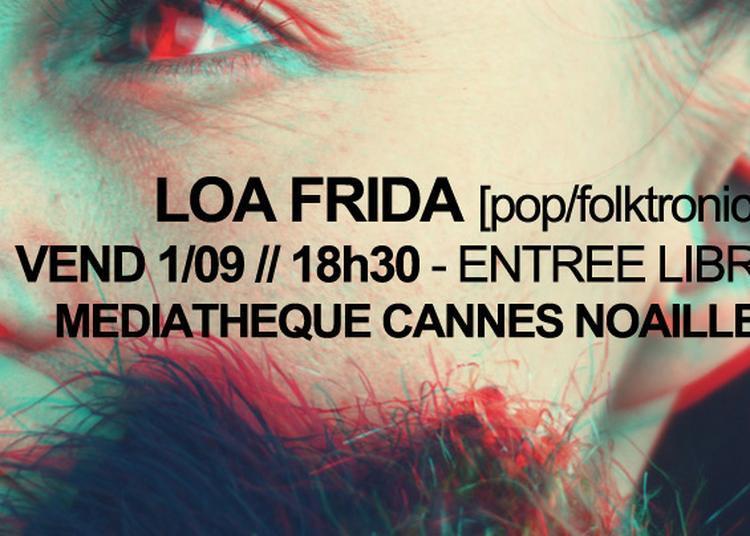 Concert Loa Frida à Cannes