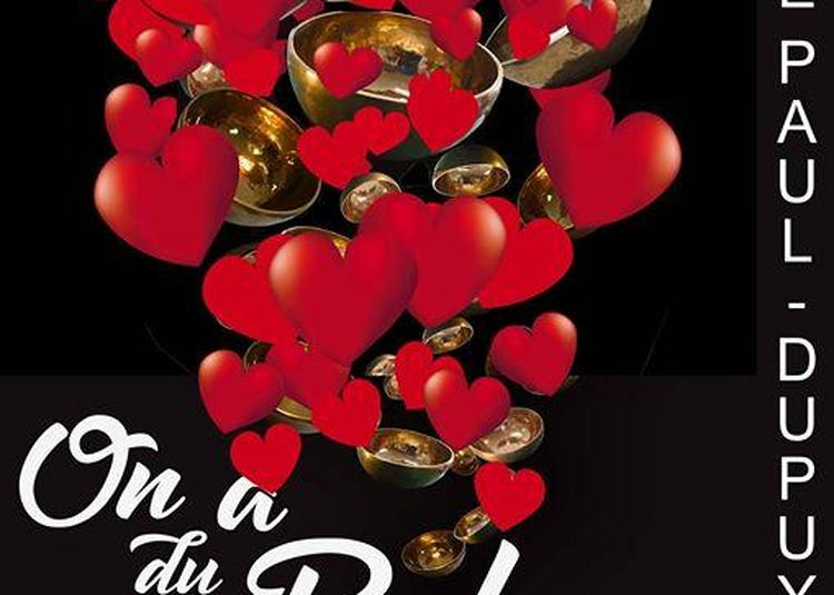 Concert Love Vibrations Par On A Du Bol à Toulouse