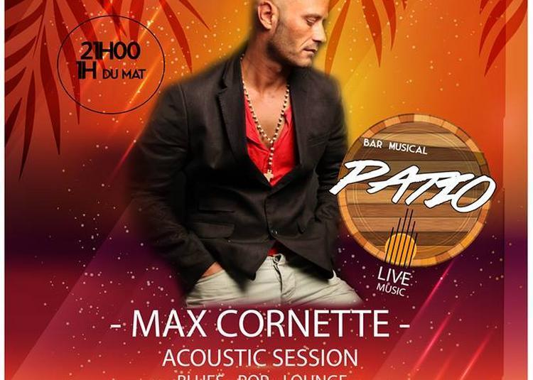 Concert Max Cornette | Blues - Pop à Lattes