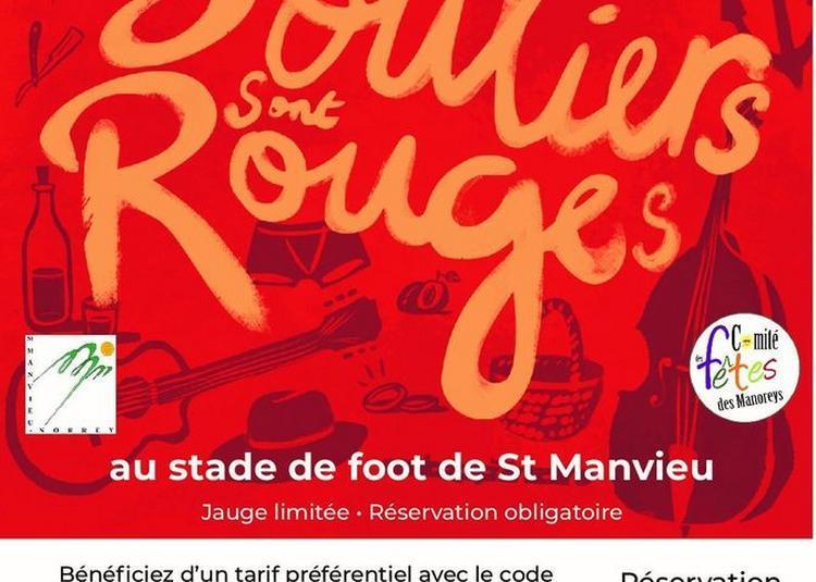 Mes souliers sont rouges à Saint Manvieu Norrey