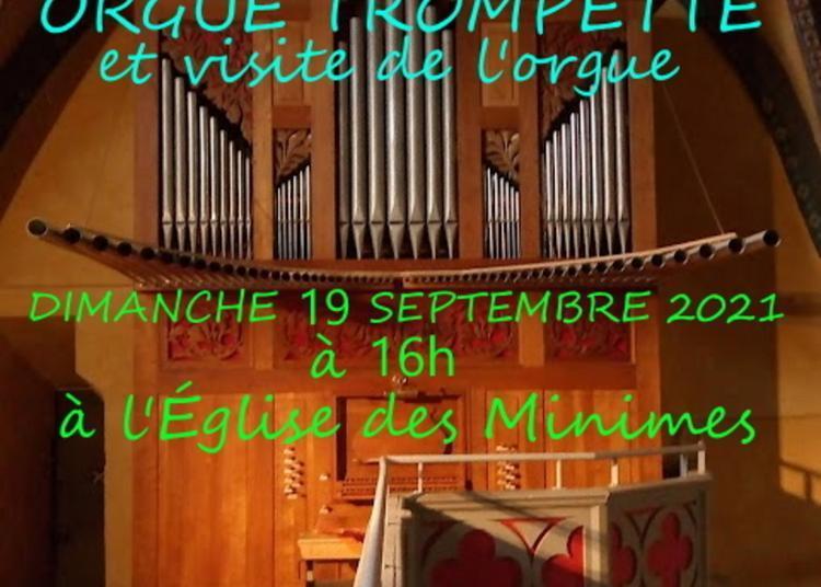 Concert Orgue Et Trompette Suivi D'une Visite De L'orgue à Toulouse