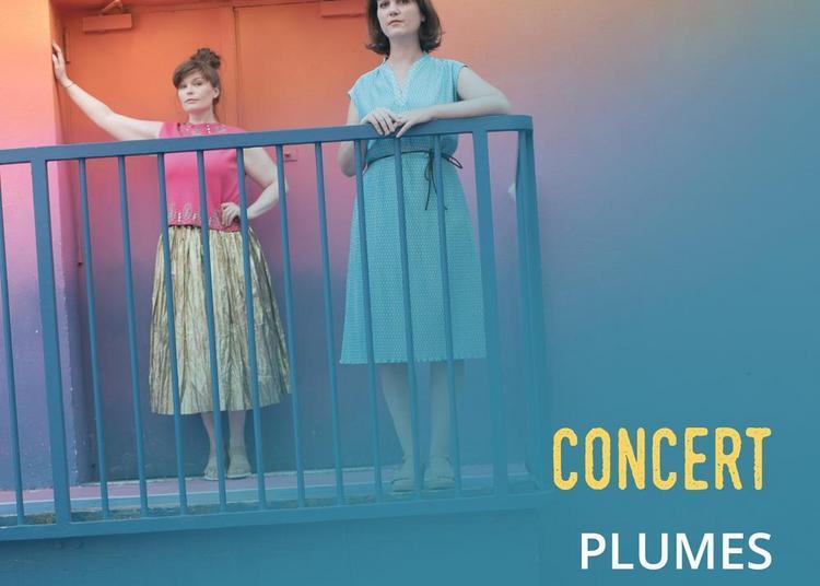 Concert Plumes à Paris 14ème