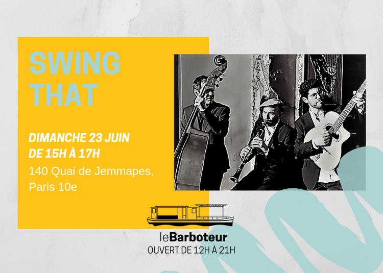 Concert // Swing That Au Barboteur à Paris 10ème