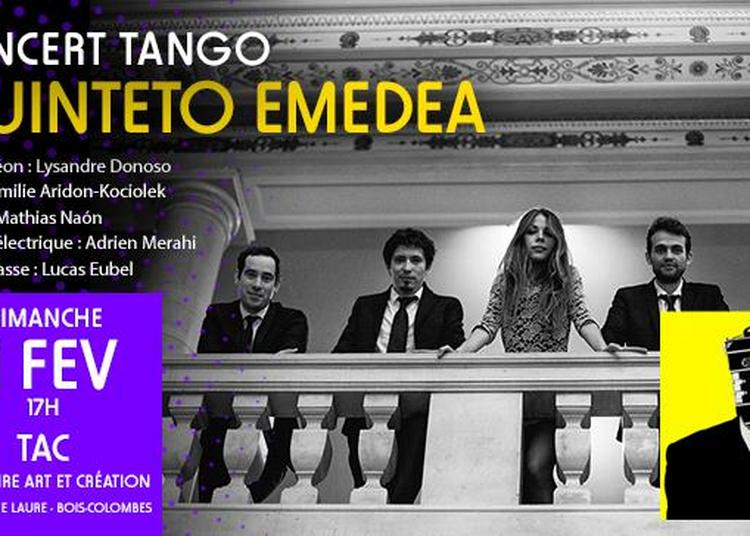 Concert Tango - Quinteto Emedea à Bois Colombes