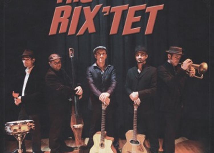 Concert The Rix'tet à Ares