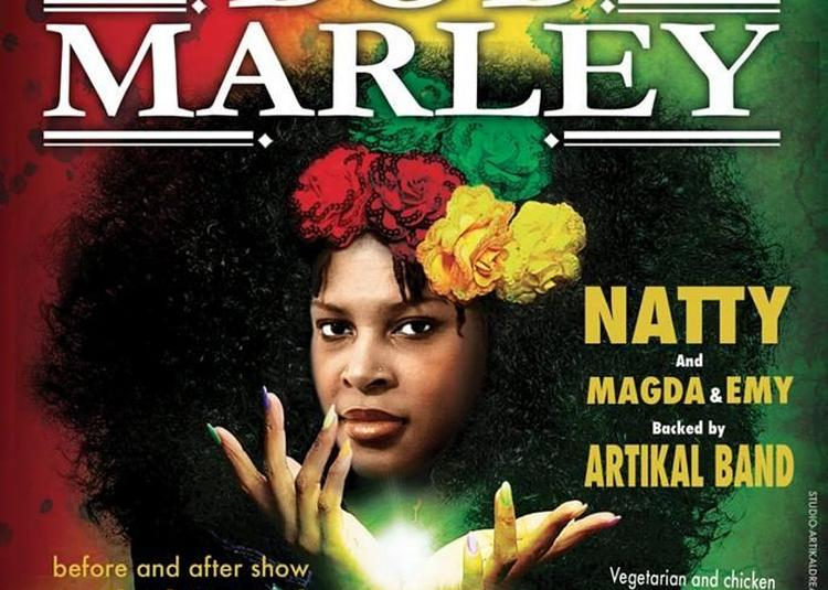 Concert Women's | Tribute To Bob Marley | Natty - Magda & Emy à Montpellier