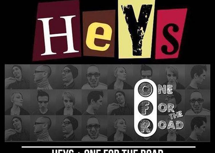 Heys + One for the road à Lille