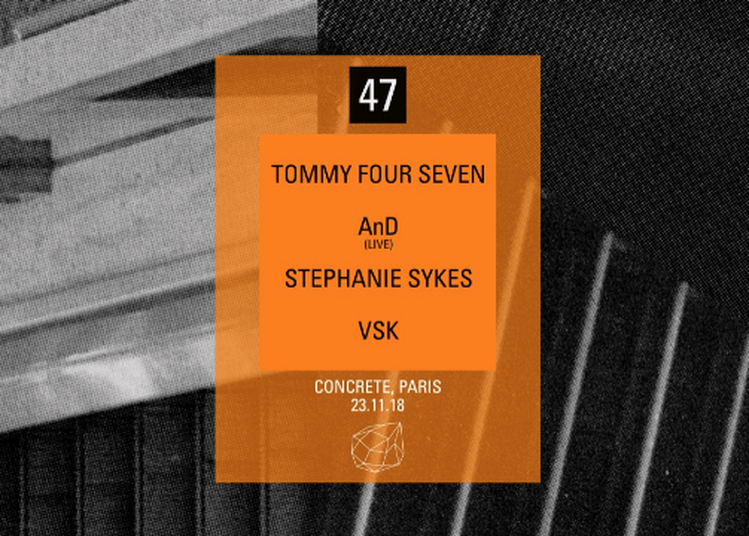 Tommy Four Seven, AnD Live, Stephanie Sykes, VSK à Paris 12ème