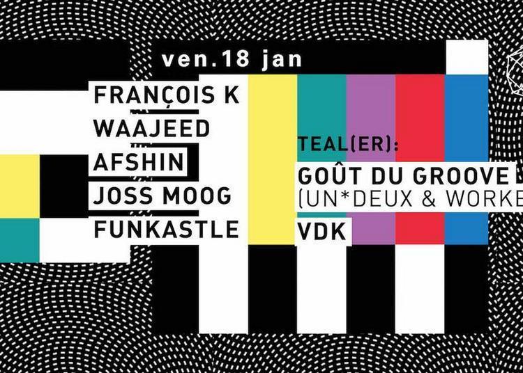 Concrete: Fran?ois K, Waajeed, Afshin, Joss Moog, Funkastle à Paris 12ème