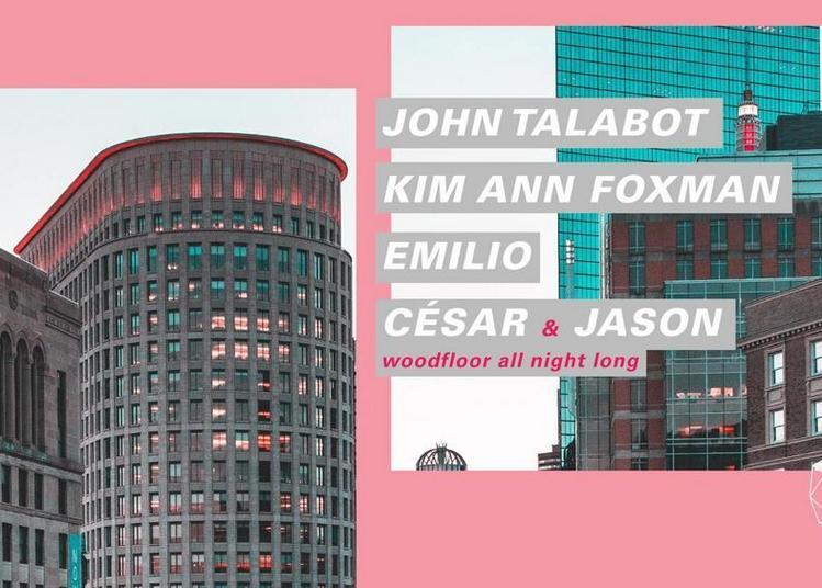 John Talabot, Kim Ann Foxman, Emilio, Cesar & Jason à Paris 12ème
