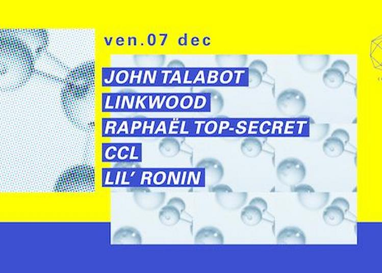 John Talabot, Linkwood, Raphael Top Secret à Paris 12ème