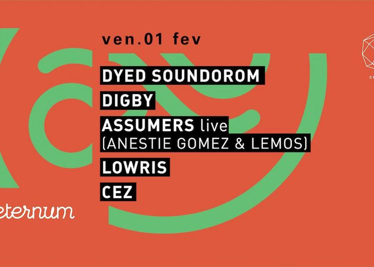 Concrete X Aeternum: Dyed Soundorom, Digby, Assumers Live à Paris 12ème