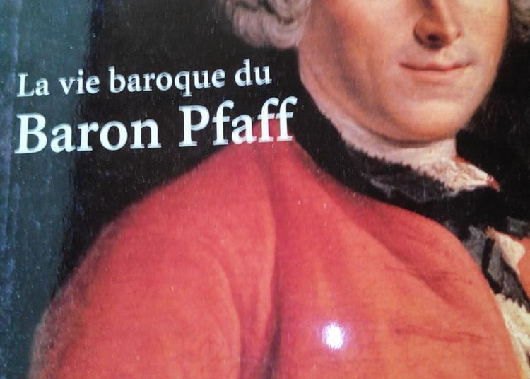 Conférence De Sonia Perbal Sur  La Vie Baroque Du Baron Pfaff à Saint Riquier