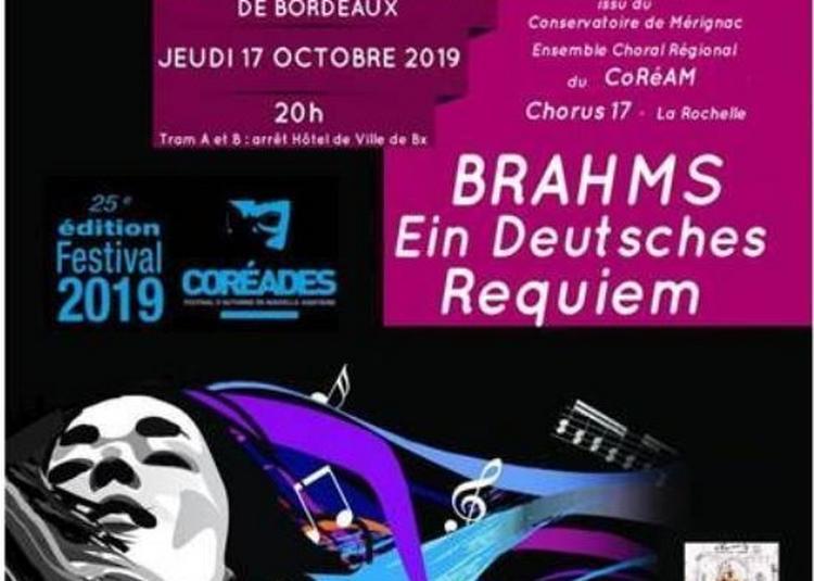 Coréades: Ein Deutsches Requiem de Johannes Brahms à Bordeaux