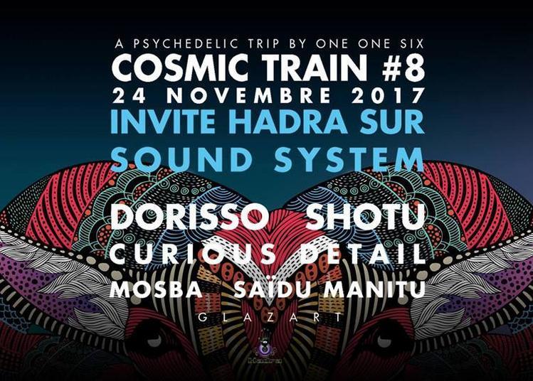 Cosmic Train #8 Invite Hadra Sur Sound System à Paris 19ème