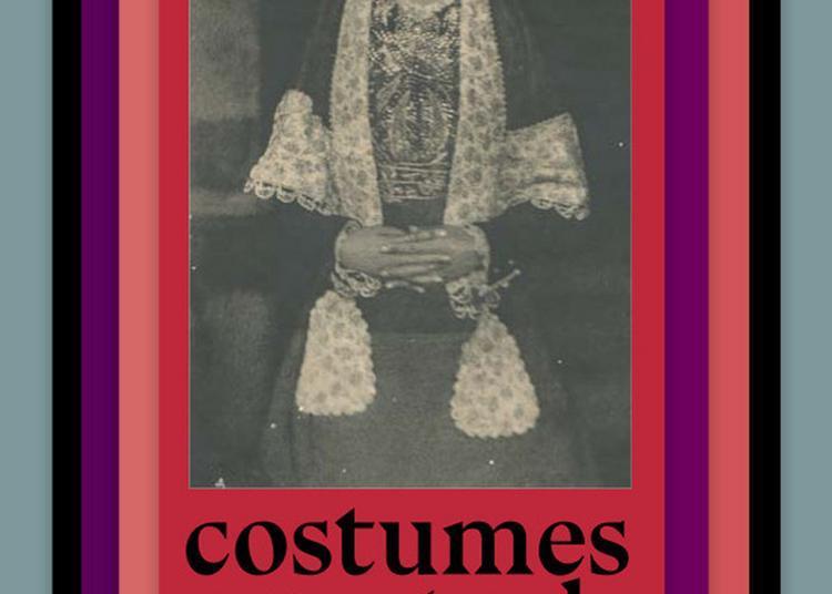 Costumes Espagnols Entre Ombre Et Lumière à Paris 4ème