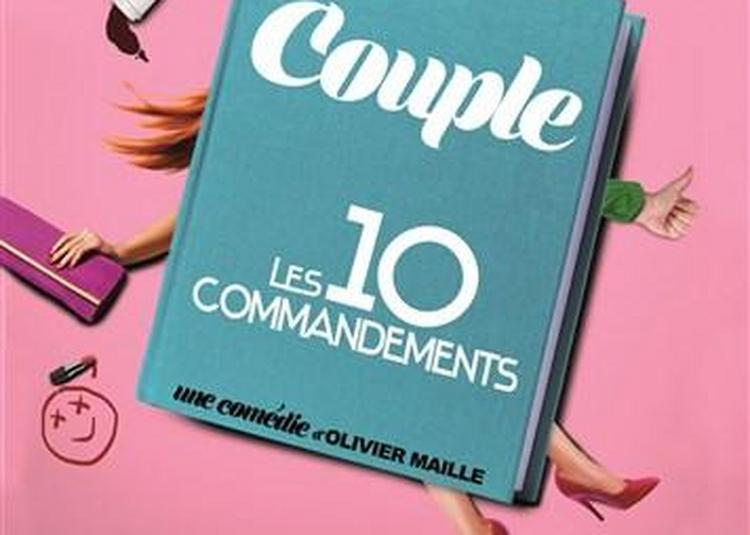 Couple : Les 10 commandements à Montpellier
