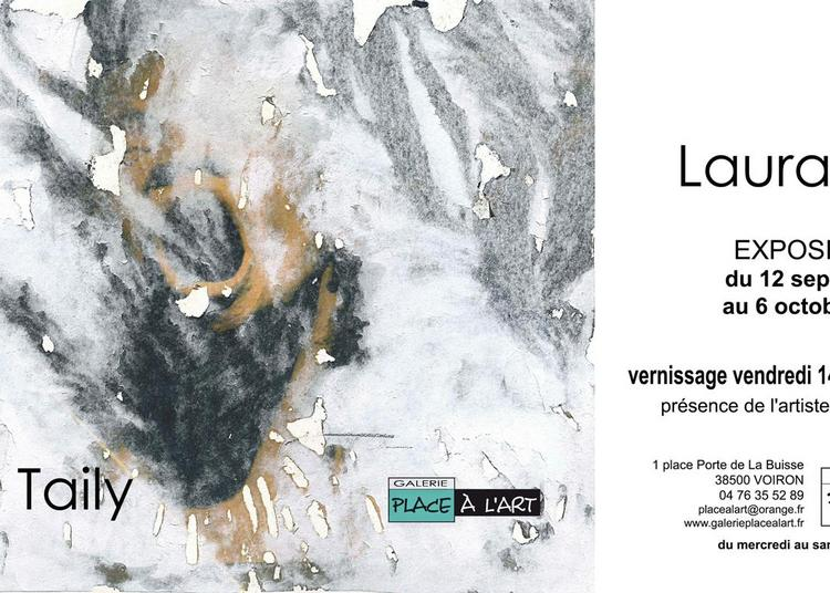 Exposition Laura Taily à Voiron