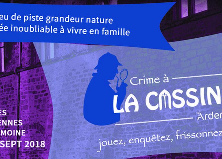 Crime à La Cassine 2 : Un Jeu De Piste Grandeur Nature ! à Vendresse