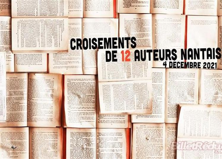 Croisement De Douze Auteurs Nantais à Nantes