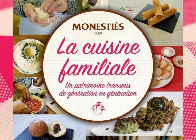 Cuisine Familiale : Un Patrimoine Transmis De Génération En Génération à Monesties