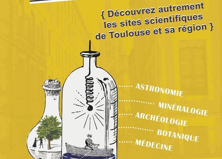 Curieuse Visite Curieuse - Quartier Des Sciences - Visite Guidée Théâtralisée Du Patrimoine Scientifique Culturel. à Toulouse