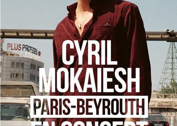 Cyril Mokaiesh à Marseille