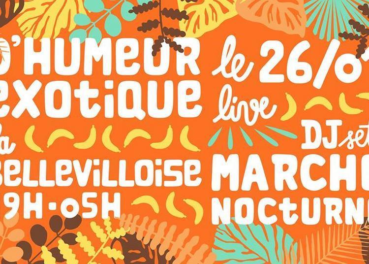D'humeur Exotique W/ Kebo Mfumu, Julien Lebrun, Arthur Chaps, Lazy Flow à Paris 20ème