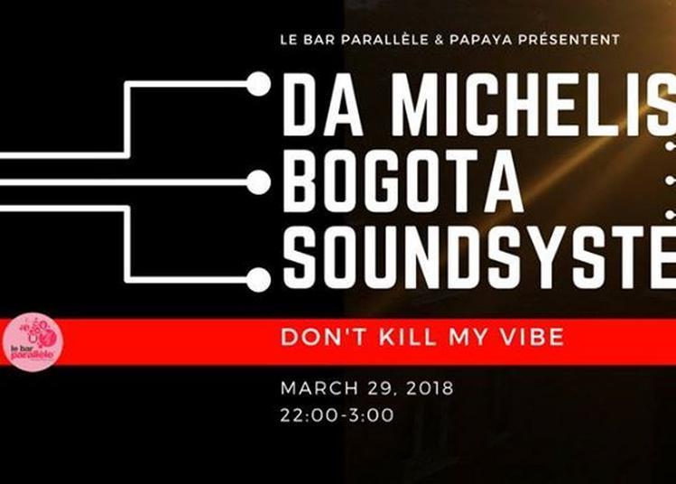 DA Michelis / Bogota Soundsystem à Lille