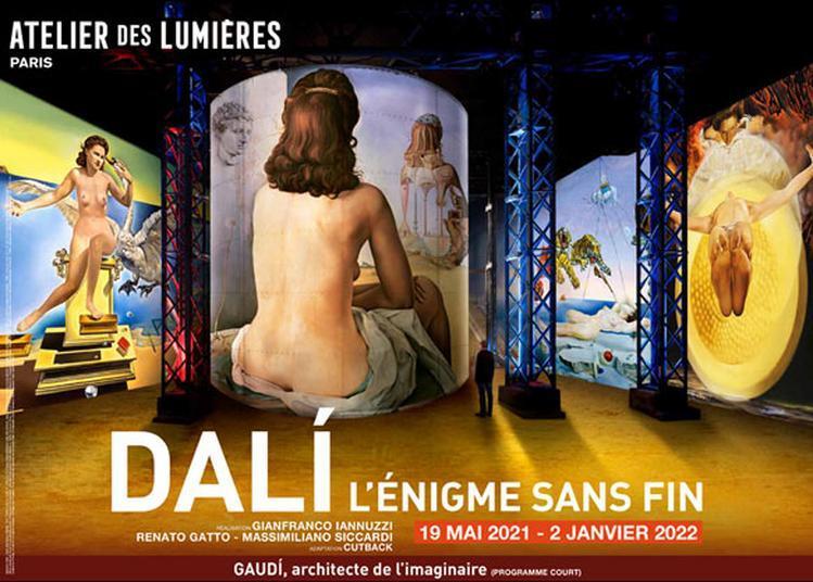 Dali, L'enigme Sans Fin / Gaudi, Architecte De L'imaginaire à Paris 7ème