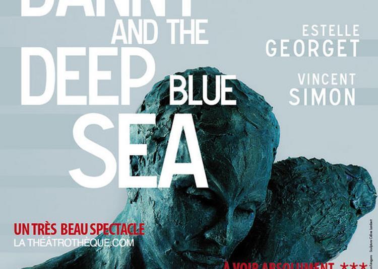 Danny And The Deep Blue Sea à Paris 4ème