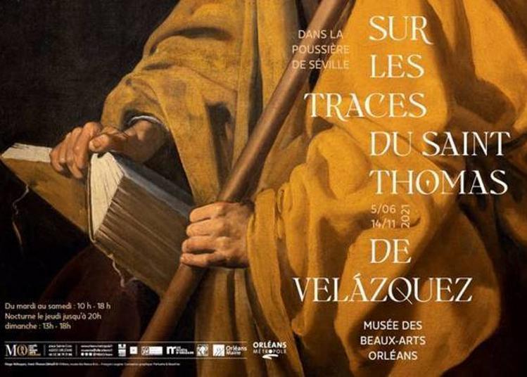 Dans La Poussière De Séville, Sur Les Traces Du Saint Thomas De Velázquez à Orléans