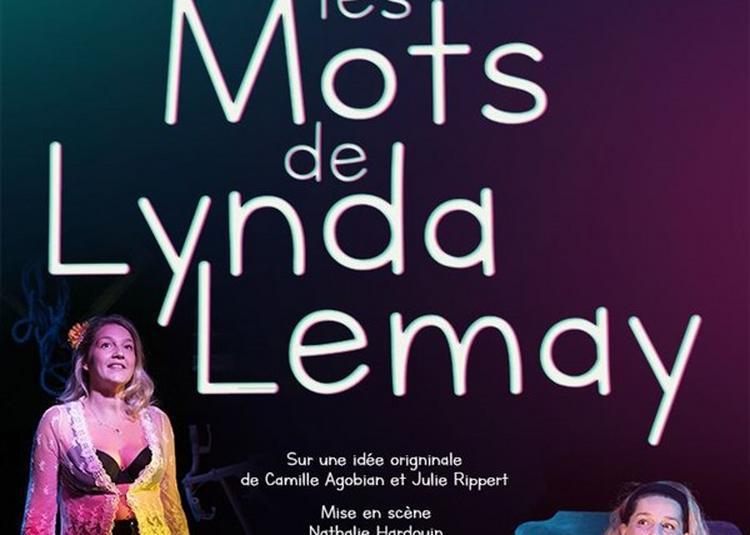 Dans Les Mots De Lynda Lemay à Marseille