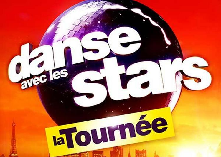 Danse Avec Les Stars - La Tournee à Strasbourg
