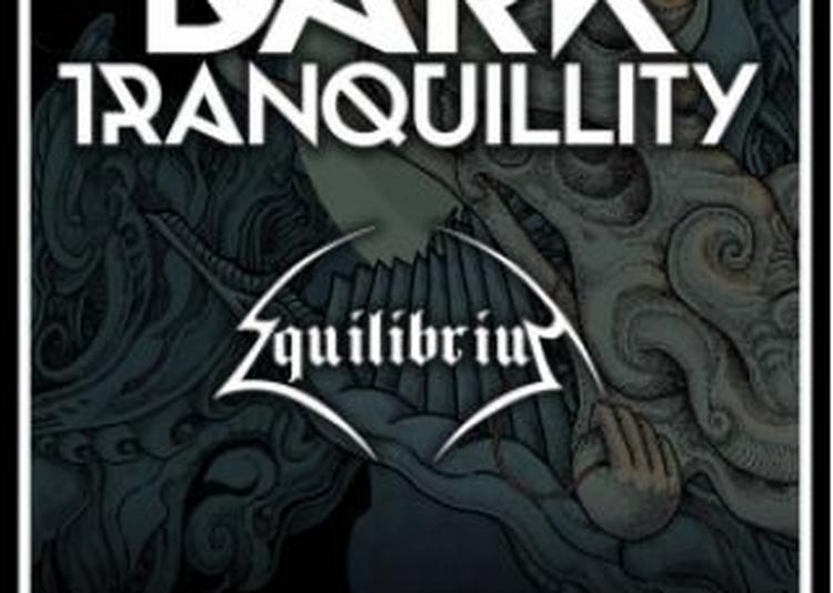 Dark Tranquillity + Equilibrium à Paris 18ème