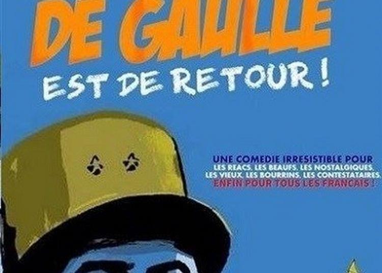 De Gaulle Est De Retour à Grenoble