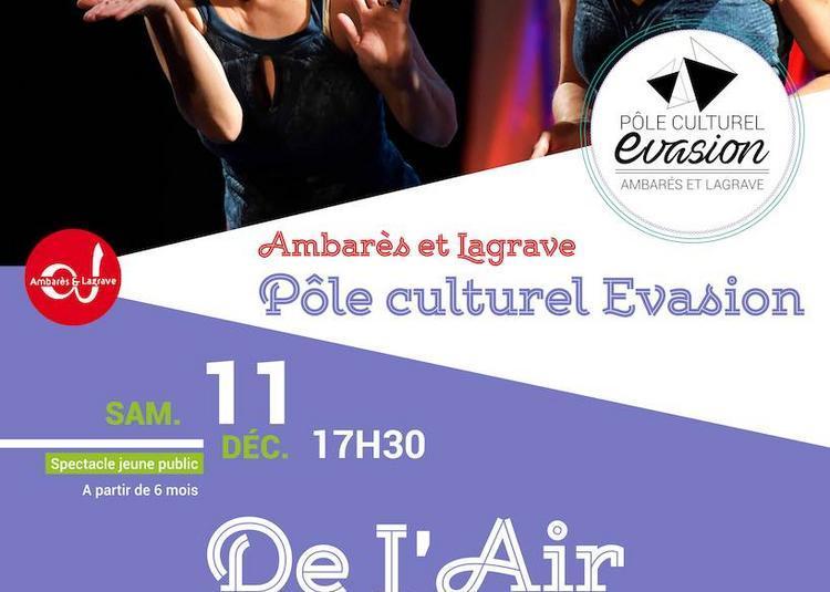 « De l'air » par la Compagnie Entresols à Ambares et Lagrave
