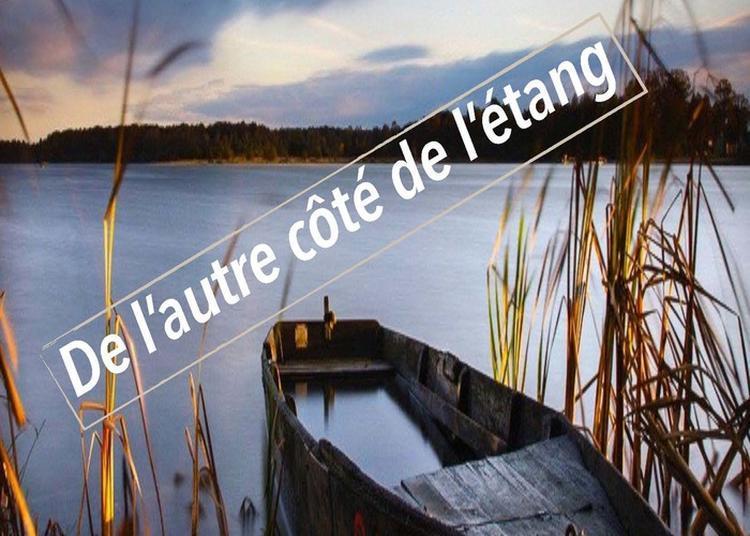 De L'autre Côté De L'étang à Bouzigues