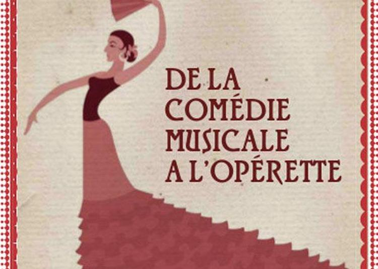 De La Comedie Musicale A L'Operette à Nancy