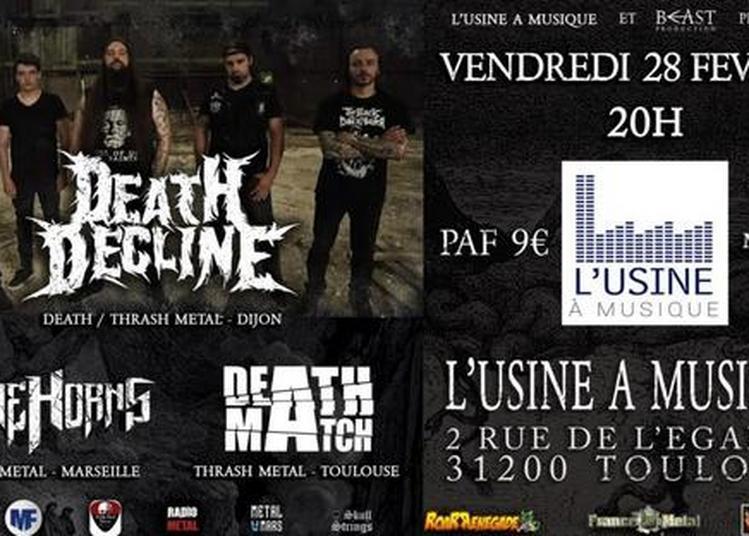 Death Decline/ Stone Horns/ Deatchmatch à Toulouse