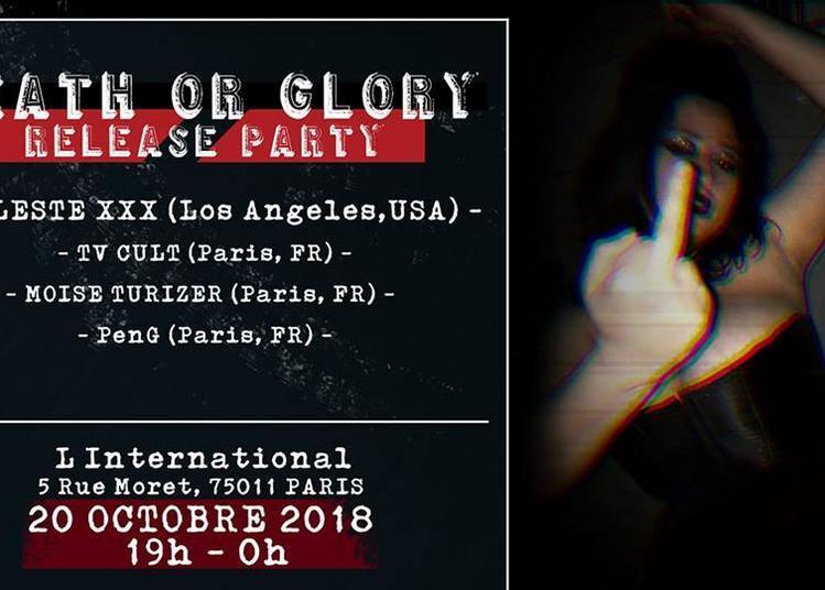 Death Or Glory : Celeste XXX Release PARTY à Paris 11ème