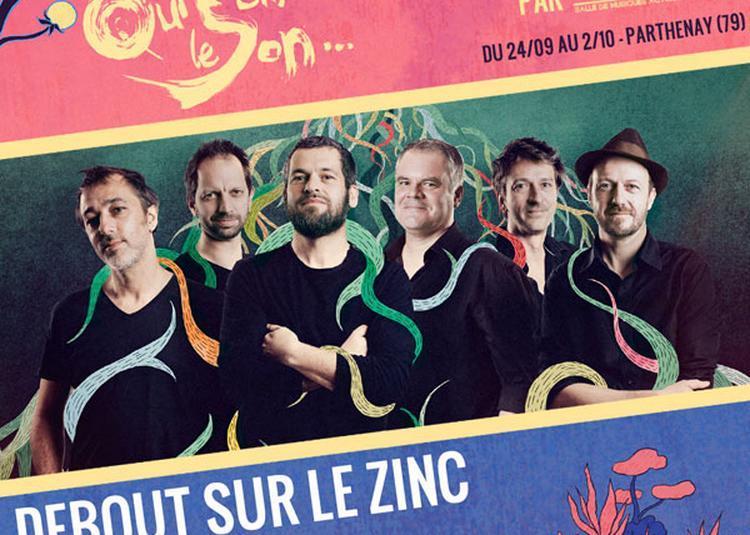 Debout Sur Le Zinc + Tisdass à Parthenay
