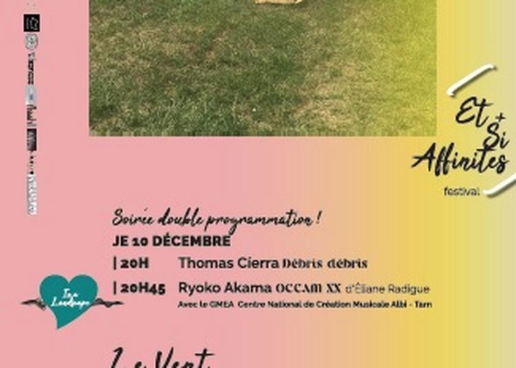 Débris Débris Thomas Cíerra En Soirée Partagée Avec Ryoko Akama | Gmea Albi-tarn à Toulouse