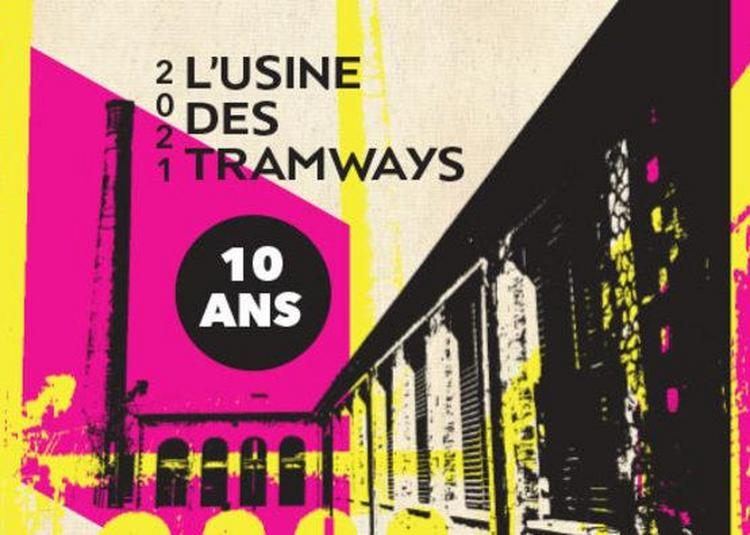 Découverte De L'exposition «La Réhabilitation De L'usine Des Tramways: 10 Ans Déjà» à Pau