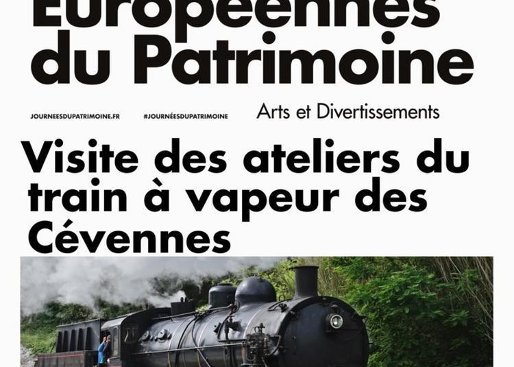 Découverte Des Ateliers Du Train à Vapeur Des Cévennes ! à Saint Jean du Gard